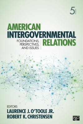 American Intergovernmental Relations By O'Toole, Laurence J.